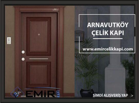 Arnavutköy Çelik Kapı Çelik Kapı Modelleri İstanbul Çelik Kapıcı Kapmanyalı Çelik Kapı Fiyatları Emir Çelik Kapı